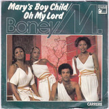 Mary's Boy Child  Oh My Lord - Boney M.