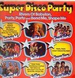Super Disco Party - Boney M., Gilla, Eruption