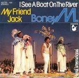 I See A Boat On The River / My Friend Jack - Boney M.