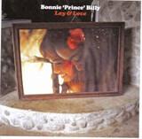 Lay & Love - Bonnie 'Prince' Billy