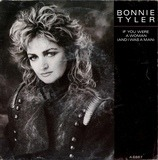 If You Were A Woman (And I Was A Man) - Bonnie Tyler