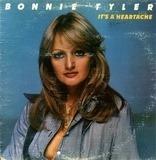 It's a Heartache - Bonnie Tyler