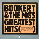 Booker T. & The M.G.'s Greatest Hits - Booker T & The MG's