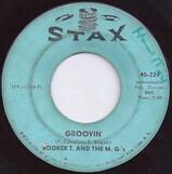 Groovin' / Slim Jenkin's Place - Booker T & The MG's