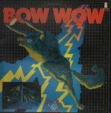 The 'Bow Wow' - Bow Wow