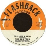 Cry Like A Baby / Soul Deep - Box Tops