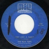 Cry Like A Baby / The Door You Closed To Me - Box Tops