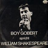 spricht William Shakespeare - Boy Gobert