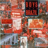 We Don't Need No World War III - Boys From Brazil