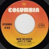 Isn't It Time / Breakdown Dead Ahead - Boz Scaggs