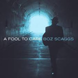 A Fool to Care - Boz Scaggs