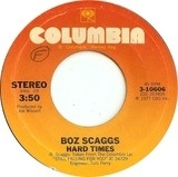 Hard Times / We're Waiting - Boz Scaggs
