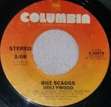 Hollywood / We're Waiting - Boz Scaggs