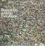 Everybody - Brancaccio & Aisher