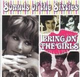 Sounds Of The Sixties - Bring On The Girls - Brenda Lee / The Shirelles
