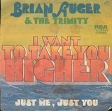 I Want To Take You Higher - Brian Auger & The Trinity