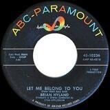 Let Me Belong To You / Let It Die! - Brian Hyland