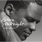 Superhero - Brian McKnight