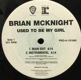 Used To Be My Girl - Brian McKnight