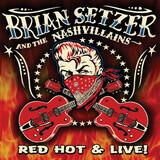 Red Hot & Live! - Brian Setzer And The Nashvillains