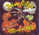 Setzer Goes Instru-MENTAL! - Brian Setzer