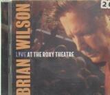 Live at the Roxy Theatre - Brian Wilson