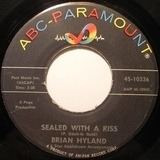 Sealed with a Kiss - Brian Hyland