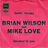 Gettin' Hungry - Brian Wilson & Mike Love