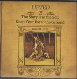 Lifted or The Story Is in the Soil, Keep Your Ear to the Ground - Bright Eyes