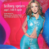 Oops!...I Did It Again - Britney Spears