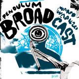 Pendulum - Broadcast