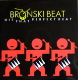 Hit That Perfect Beat - Bronski Beat
