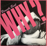 "Why? (12"" Version) - Bronski Beat"
