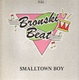 Smalltown Boy - Bronski Beat