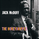 The Honeydripper - Brother Jack McDuff