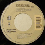 Ever-Changing Woman - Brother Phelps
