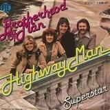 Highway Man / Superstar - Brotherhood Of Man
