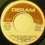 Where Are You Going To My Love / Living In The Land Of Love - Brotherhood Of Man