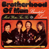 Beautiful Lover / Much Better Than You - Brotherhood Of Man