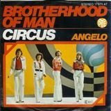 Circus / Angelo - Brotherhood Of Man