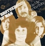 Kiss Me, Kiss Your Baby - Brotherhood Of Man
