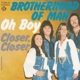 Oh Boy / Closer, Closer - Brotherhood Of Man
