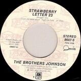 Strawberry Letter 23 / Runnin' For Your Lovin' - Brothers Johnson