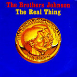The Real Thing - Brothers Johnson