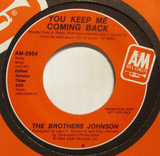 You Keep Me Coming Back - Brothers Johnson