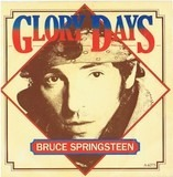 Glory Days - Bruce Springsteen