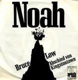 Noah / Everytime I Feel The Spirit - Bruce Low