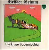 Die kluge Bauerntochter - Gebrüder Grimm