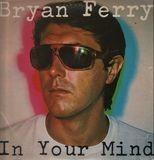 In Your Mind - Bryan Ferry