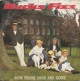 Now Those Days Are Gone - Bucks Fizz